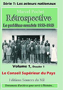 "Rwanda : Marcel Pochet lance une ""Rétrospective"" sur l'histoire du Rwanda"