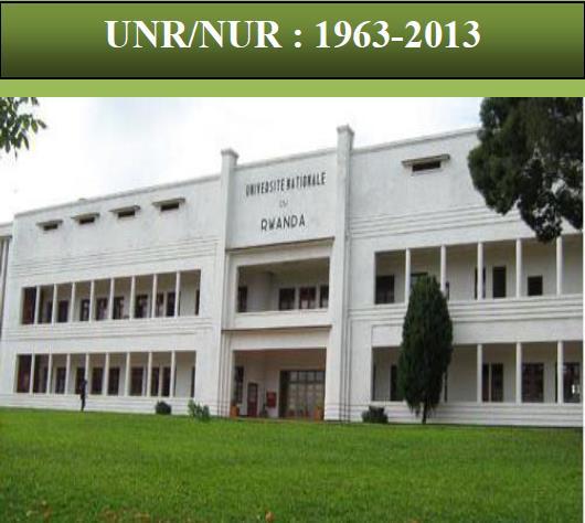 Il y a 50 ans, l'Université Nationale du Rwanda ouvrait ses portes