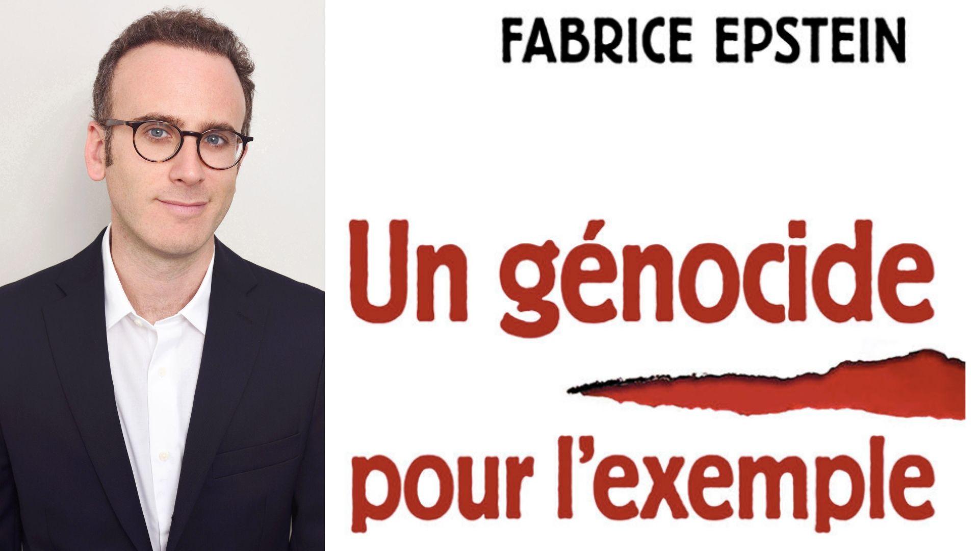 « Un génocide pour exemple » - une conversation avec Fabrice Epstein, l'auteur du livre